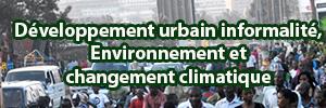 Développement urbain informalité, Environnement et changement climatique